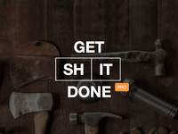 45% OFF Get Shit Done Pro